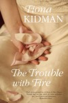 The Trouble with Fire cover